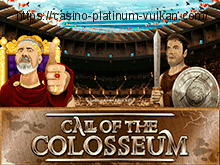 Онлайн слот Call Of The Colosseum