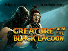 Слот Creature From The Black Lagoon